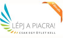 Lépj a Piacra! - Módosult a Pályázati Felhívás